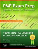 PMP Exam Prep Questions, Answers, and Explanations : 1000+ PMP Practice Questions with Detailed Solutions, Scordo, Christopher, 0982576803