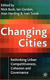 Changing Cities : Rethinking Urban Competitiveness, Cohesion, and Governance, , 1403906807