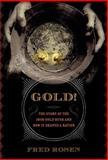 Gold!, Fred Rosen, 156025680X