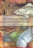 The Changing Wildlife of Great Britain and Ireland 9780415326810