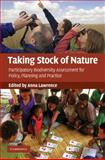Taking Stock of Nature : Participatory Biodiversity Assessment for Policy, Planning and Practice, , 0521876818