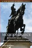 Modern Greece : A History since 1821, Koliopoulos, John S. and Veremis, Thanos M., 140518681X