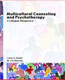 Multicultural Counseling and Psychotherapy : A Lifespan Perspective, Manning, M. Lee and Baruth, Leroy G., 0131706810