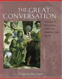 The Great Conversation : A Historical Introduction to Philosophy Volume II: Descartes through Derrida and Quine, Melchert, Norman, 0195306813
