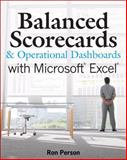 Balanced Scorecards and Operational Dashboards with Microsoft Excel, Ron Person, 0470386819