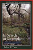 In Search of Swampland 2nd Edition