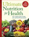 Ultimate Nutrition for Health, Manfred Urs Koch, 0897936817