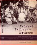 Federal Fathers and Mothers 1st Edition