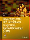 Proceedings of the 10th International Congress for Applied Mineralogy (ICAM), , 3642276814