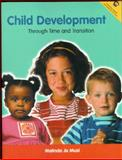Child Development Through Time and Transition 9780131316812