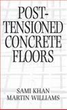 Post-Tensioned Concrete Floors 9780750616812