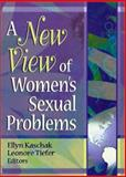 A New View of Women's Sexual Problems, Ellyn Kaschak, Leonore Tiefer, 0789016818
