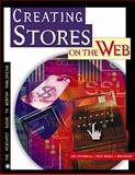 Creating Stores on the Web : Insider's Guide to Setting up a Profitable Cybershop, Cataudella, Joe and Greely, Dave, 0201696819