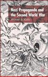 Nazi Propaganda and the Second World War, Kallis, Aristotle A., 0230546811