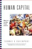 Human Capital : What It Is and Why People Invest It, Davenport, Thomas O., 0470436816