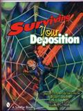 Surviving Your Deposition, Fredric J. Friedberg, 0764326813