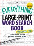 The Everything Large-Print Word Search Book, Charles Timmerman, 144056681X