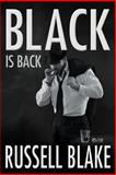 Black Is Back, Russell Blake, 1493656813