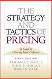 The Strategy and Tactics of Pricing, Nagle, Thomas and Hogan, John, 0136106811