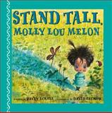 Stand Tall, Molly Lou Melon, Patty Lovell, 0399246819