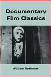 Documentary Film Classics, Rothman, William, 0521456819