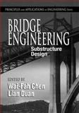 Bridge Engineering : Substructure Design, , 0849316812