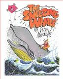The Sneezing Whale, Peter Maddocks, 1480086819