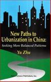 New Paths to Urbanization in China, Yucai Zhu, 1560726814