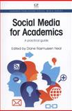Social Media for Academics : A Practical Guide, , 1843346818