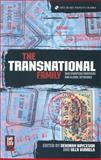 The Transnational Family : New European Frontiers and Global Networks, , 1859736815