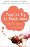 Tangled up in Daydreams, Rebecca Bloom, 0060936819