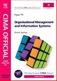 Organisational Management and Information Systems 2008, Sparkes, Darren, 0750686812