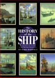 The History of the Ship, Richard Woodman, 1558216812