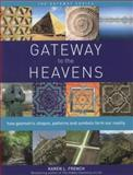Gateway to the Heavens, Karen L. French, 1780286813