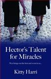 Hector's Talent for Miracles, Harri, Kitty, 1870206819