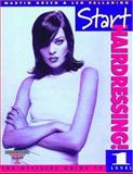 Start Hairdressing! : The Official Guide to Level 1, Goldsbro, Jane and Direct, Assessment, 1861526814