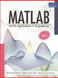 MATLAB and its Applications in Engineering, Bansal, Raj Kumar and Goel, Ashok, 8131716813
