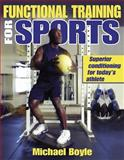 Functional Training for Sports, Michael Boyle, 073604681X