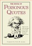 The Book of Poisonous Quotes 9780809236817