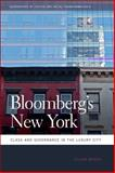 Bloomberg's New York : Class and Governance in the Luxury City, Brash, Julian, 0820336815