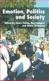 Emotion, Politics and Society, , 1403996814