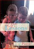 Life Lessons, Sr Pierce, 146537681X