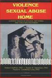 Violence and Sexual Abuse at Home : Current Issues in Spousal Battering and Child Maltreatment, , 1560246812