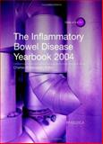 Inflammatory Bowel Disease Yearbook 2004, Duerksen, Donald R. and Bernstein, Charles N., 1901346811