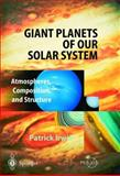 Giant Planets of Our Solar System, Patrick Irwin, 3540006818