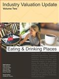 Industry Valuation Update, Eating and Drinking Places, Gordon, Noah and Kruschke, Linda, 0975866818