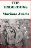 The Underdogs, Mariano Azuela, 1617206814