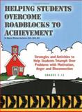 Helping Students Overcome Roadblocks to Achievement, Rawlinson, Regenia Mitchum and Bowman, Susan, 1889636819