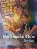 Research Projects in Statistics, Kincaid, Joseph, 0072946814