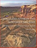 Chaco and after in the Northern San Juan : Excavations at the Bluff Great House, Cameron, Catherine M., 0816526818